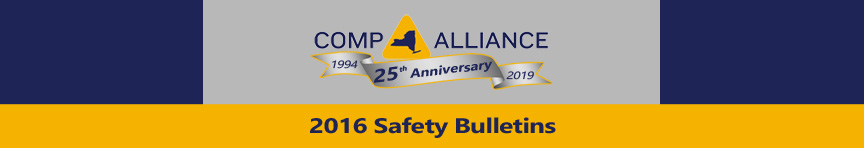 Comp Alliance Safety Bulletins 2016
